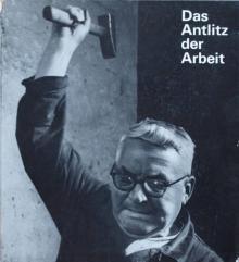"Erwin Pfister (Hrsg.): ""Das Antlitz der Arbeit"", Augsburg 1964, Seminar Verlag"