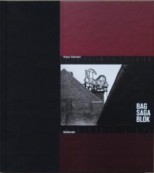 """Krass Clement: """"Bag Saga Blok"""", Kopenhagen 2014, Gyldendal"""