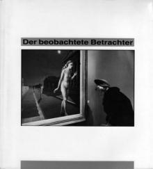 """""""Der beobachtete Betrachter"""", Kunsthalle Mannheim, 1989"""