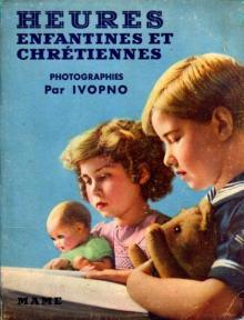 """Ivopno: """"Heures enfantines et chrétiennes"""", Tours, 1936"""