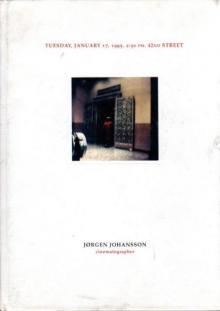 "Jørgen Johansson: ""TUESDAY, JANUARY 17, 1995. 2:30 PM. 42ND STREET"""