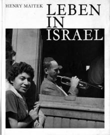 """Henry Maitek: """"Leben in Israel"""""""