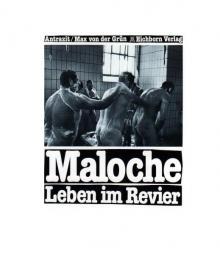 """Antrazit, Max von der Grün: """"Maloche, Leben im Revier"""", Frankfurt, 1982"""