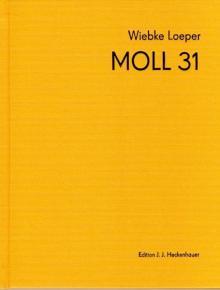 Wiebke Loeper : Moll 31