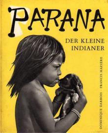 Parana, der kleine Indianer