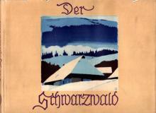 """Hermann Schwarzweber: """"Der Schwarzwald"""""""