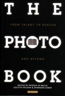 The Photobook. From Talbot to Ruscha and beyond