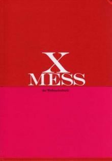 """Karl Günter Brose: """"X-Mess. Das Weihnachtsbuch!"""", Leipzig 2011"""