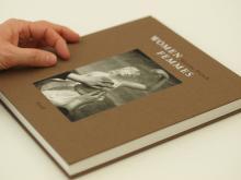 """Martine Franck: """"Women / Femmes"""", Göttingen, 2010, Steidl Verlag"""