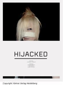 """""""Hijacked 2"""", Kehrer Verlag"""