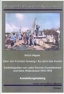 """Ulrich Hägele: """"Über die Fronten hinweg / Au-delá des fronts"""", Tübingen 2014"""
