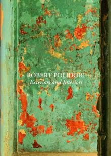 "Robert Polidori: ""Exteriors and Interiors"", Köln 2014, Galerie Karsten Greve"
