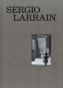 """Sergio Larrain"", Paris 2013, Editions Xavier Barral,"