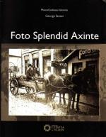 """George Stoian: """"Foto Splendid Axinte"""", 2009"""