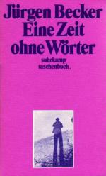 """Jürgen Becker: """"Eine Zeit ohne Wörter"""", Frankfurt/Main 1971, Surhkamp Taschenbuch Verlag"""