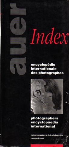 """Michèle und Michel Auer: """"Index: encyclopédie internationale des photographes, photographers encyclopaedia international"""", Hermance, 1992"""