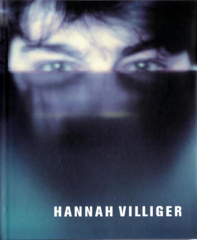 """Bucher, Hattan: """"Hannah Villiger"""", Zürich, 2001, Scalo Verlag"""